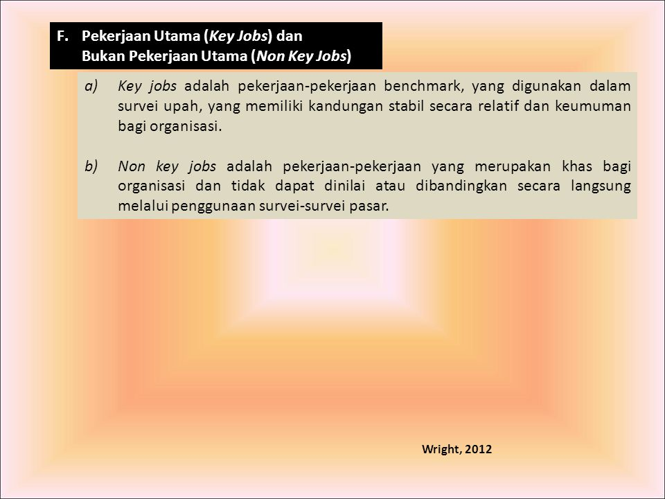 Pekerjaan Utama (Key Jobs) dan Bukan Pekerjaan Utama (Non Key Jobs)