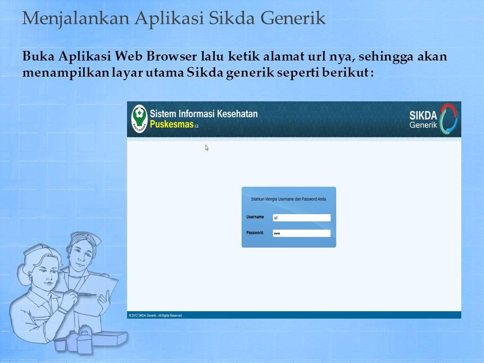 Menjalankan Aplikasi Sikda Generik