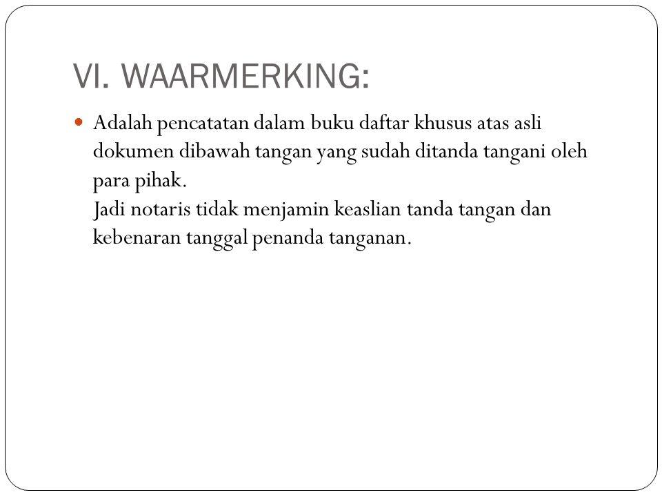 VI. WAARMERKING: