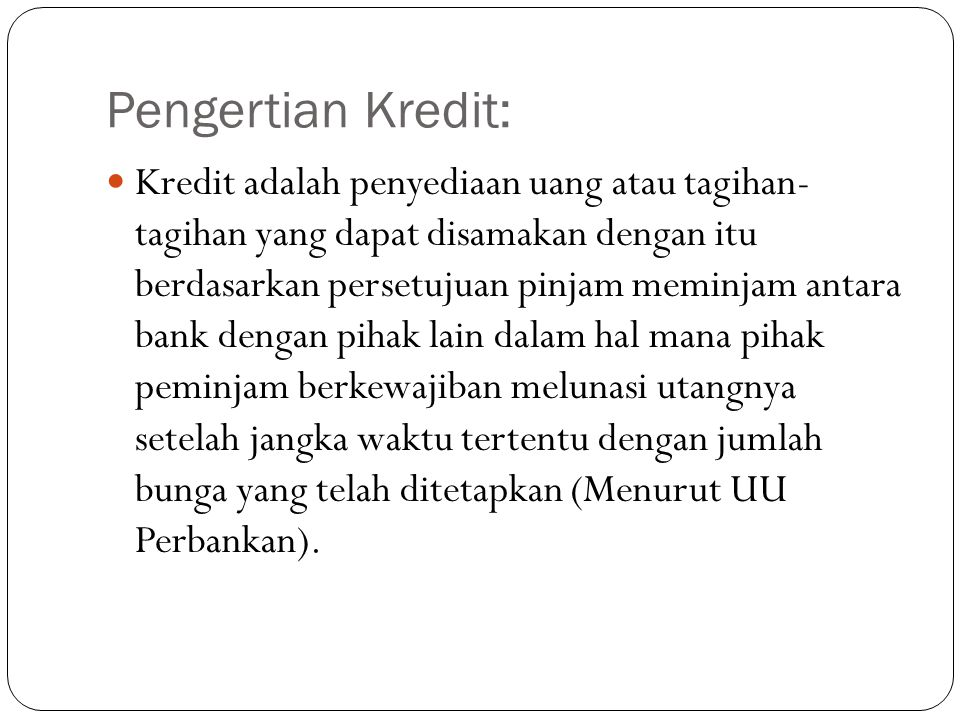Pengertian Kredit: