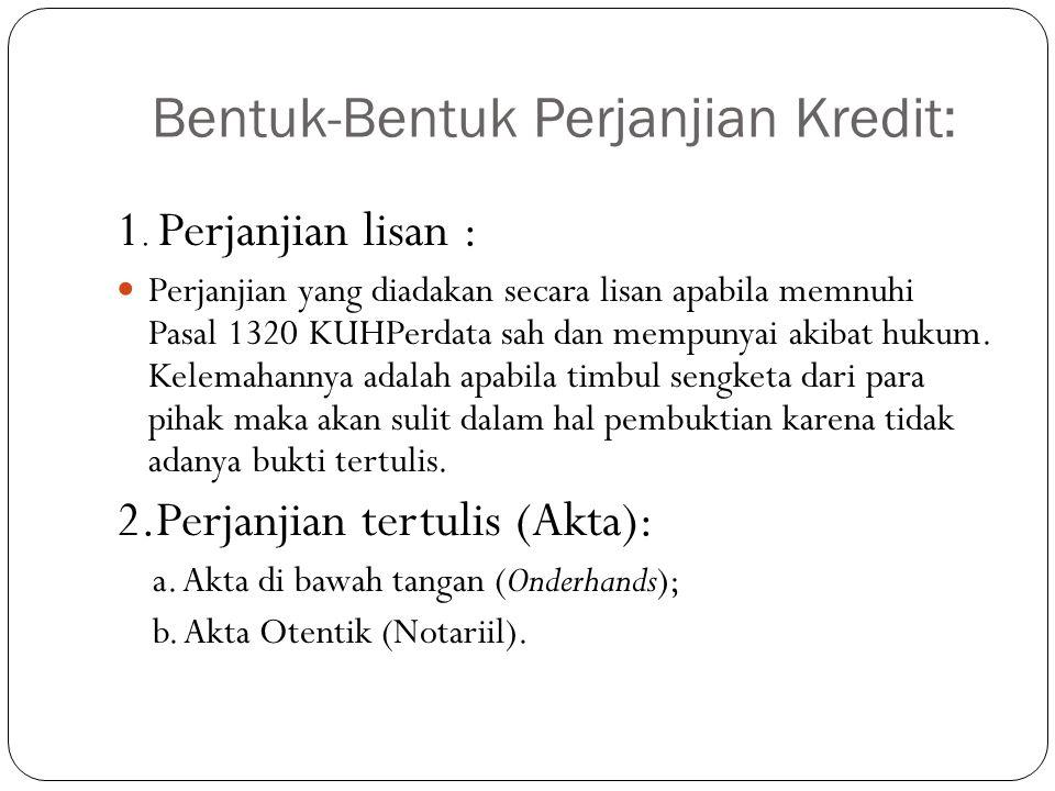 Bentuk-Bentuk Perjanjian Kredit: