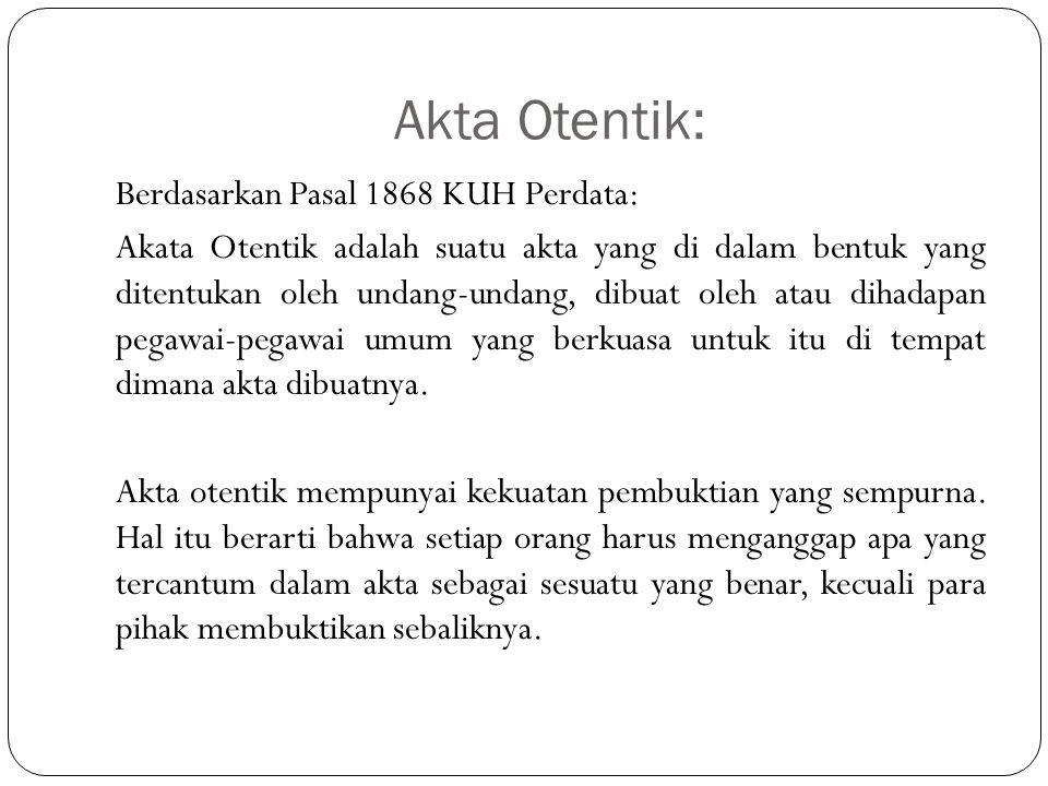 Akta Otentik: