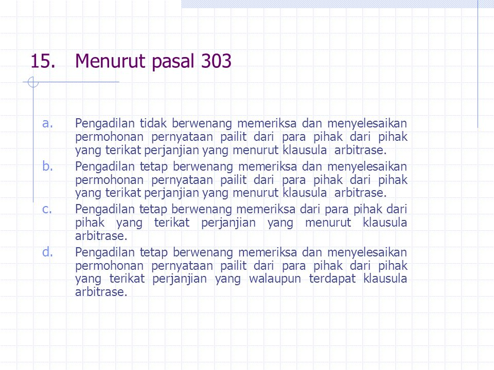 15. Menurut pasal 303