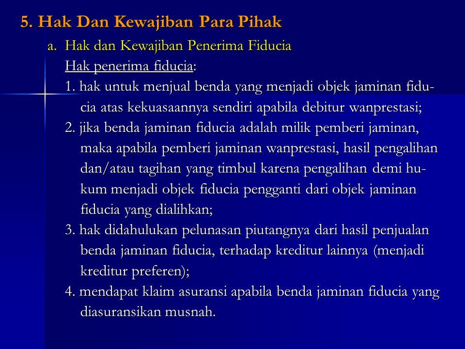 5. Hak Dan Kewajiban Para Pihak