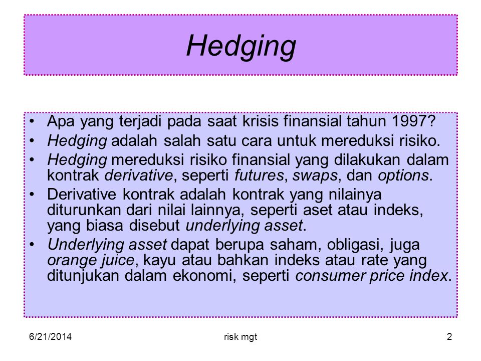 Hedging Apa yang terjadi pada saat krisis finansial tahun 1997