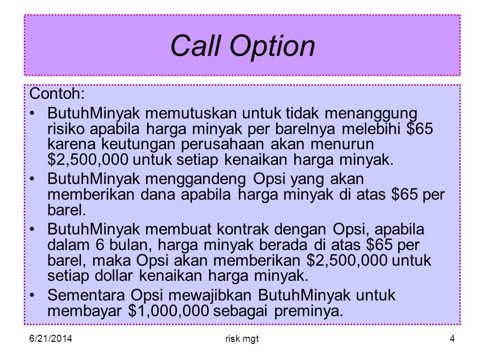 Call Option Contoh: