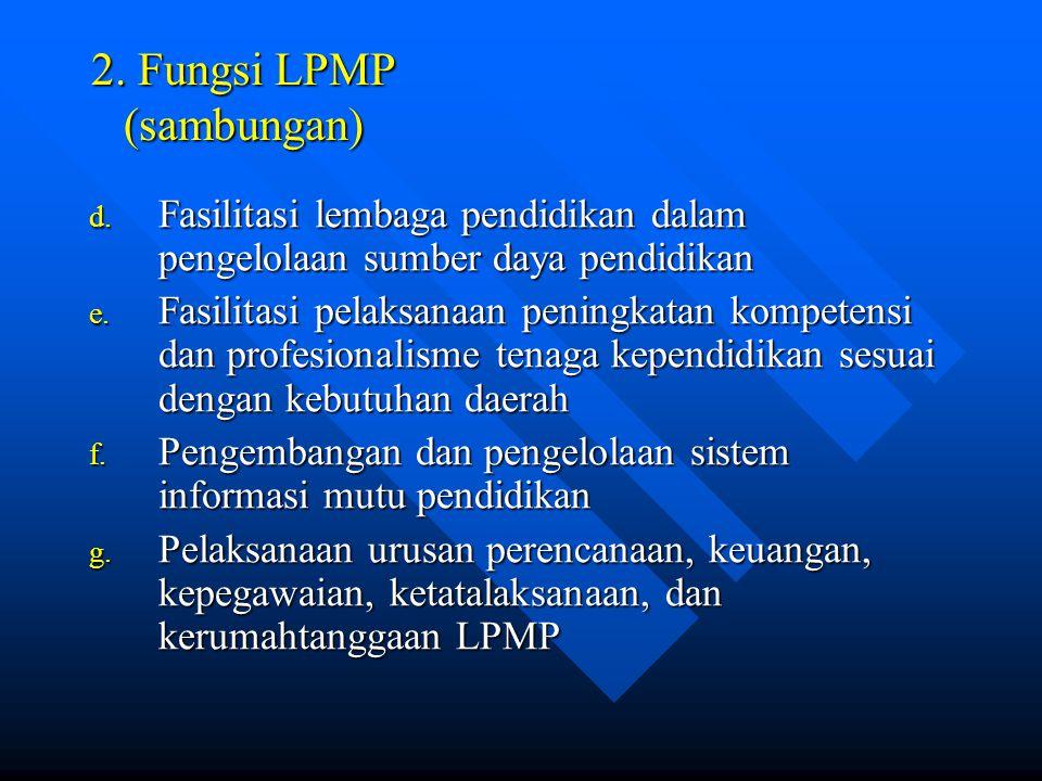 2. Fungsi LPMP (sambungan)