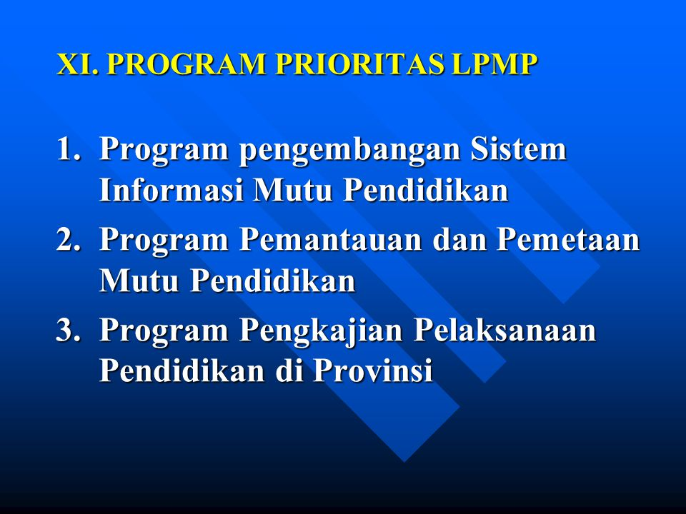 XI. PROGRAM PRIORITAS LPMP