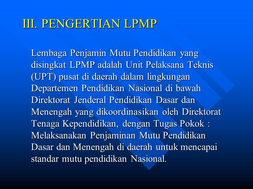 III. PENGERTIAN LPMP
