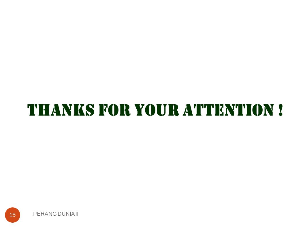 THANKS FOR YOUR ATTENTION !