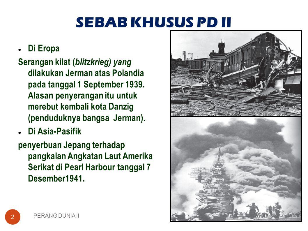 SEBAB KHUSUS PD II Di Eropa