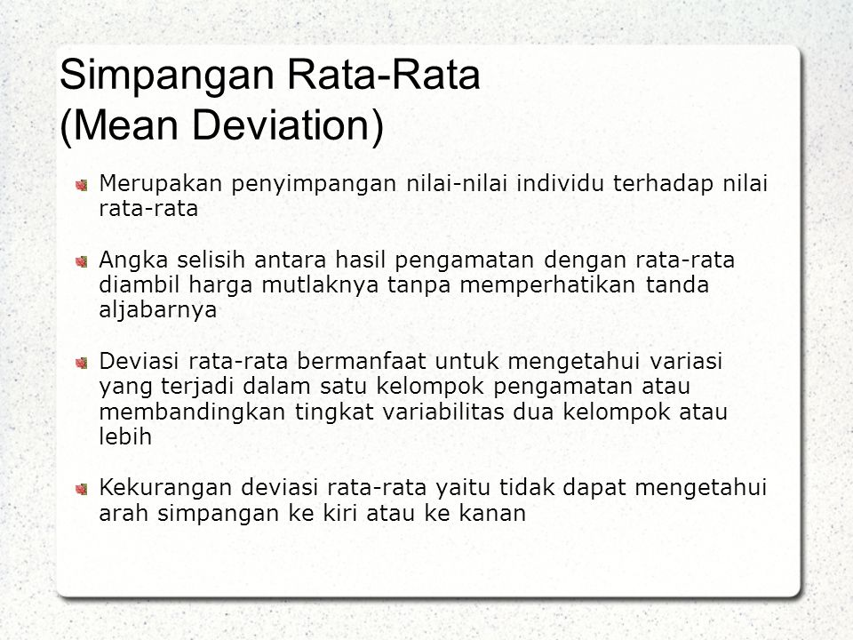 Simpangan Rata-Rata (Mean Deviation)