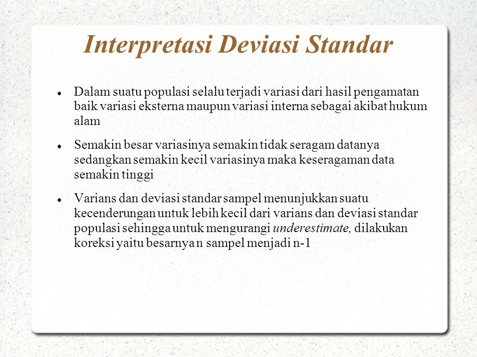 Interpretasi Deviasi Standar