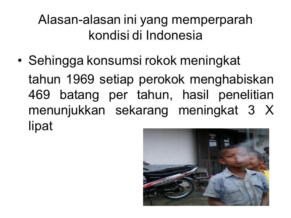 Alasan-alasan ini yang memperparah kondisi di Indonesia
