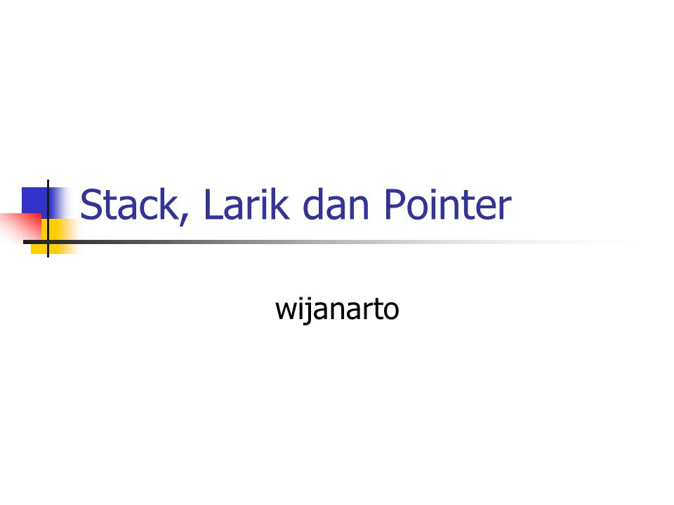 Stack, Larik dan Pointer