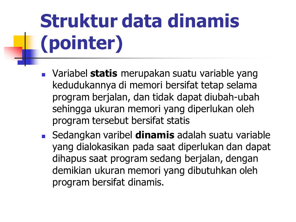 Struktur data dinamis (pointer)