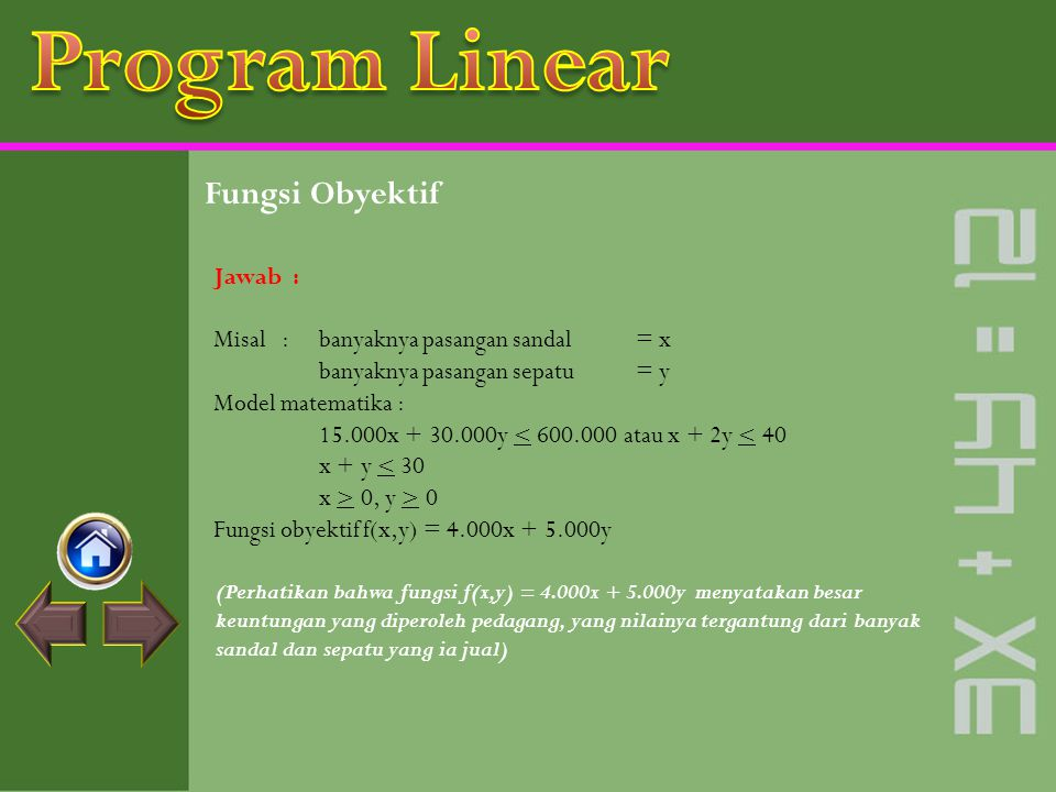 Program Linear Fungsi Obyektif Jawab :