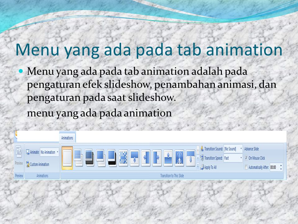 Menu yang ada pada tab animation