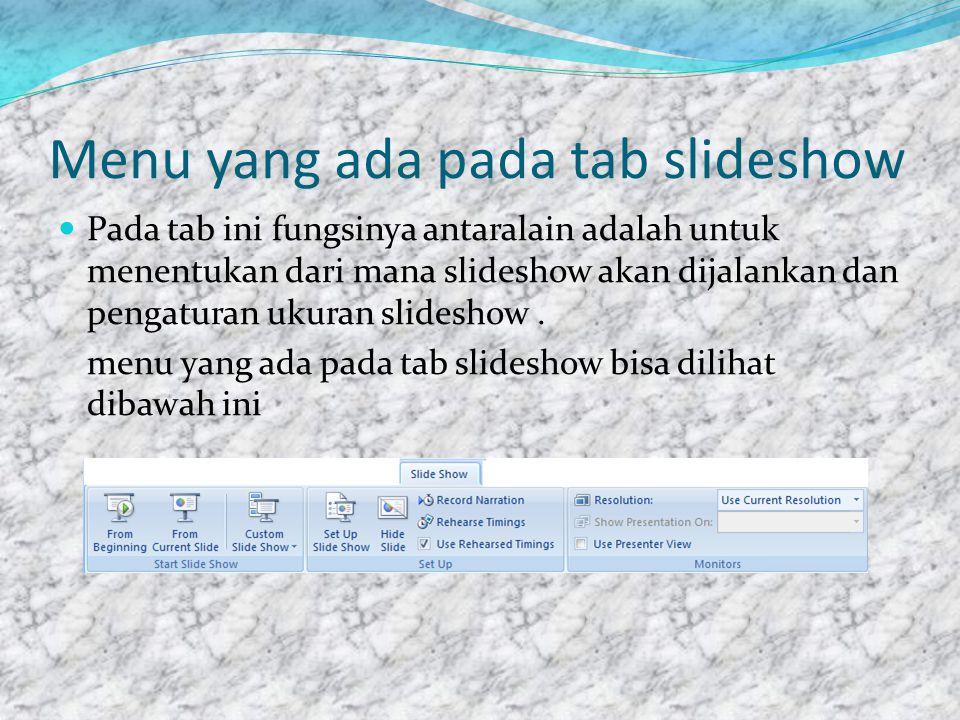 Menu yang ada pada tab slideshow