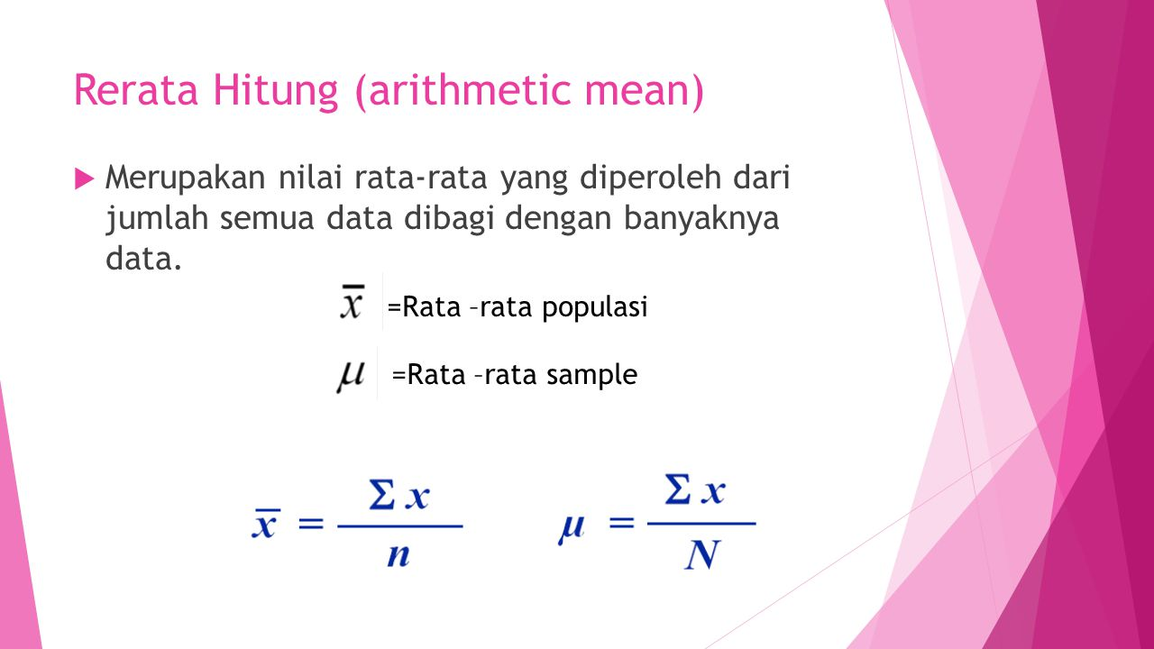 Rerata Hitung (arithmetic mean)