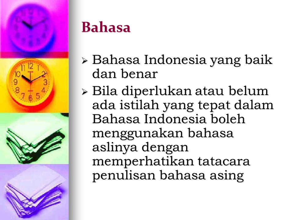 Bahasa Bahasa Indonesia yang baik dan benar
