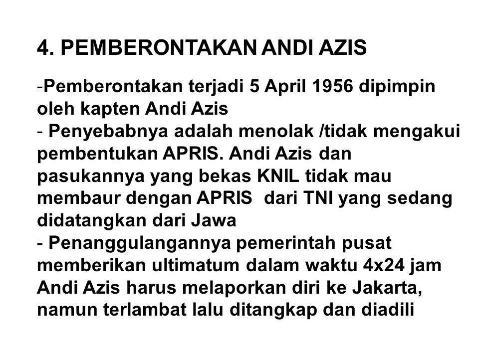 4. PEMBERONTAKAN ANDI AZIS