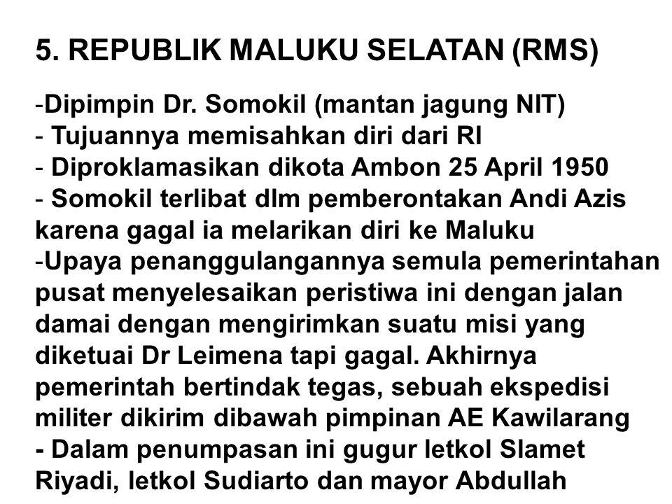 5. REPUBLIK MALUKU SELATAN (RMS)