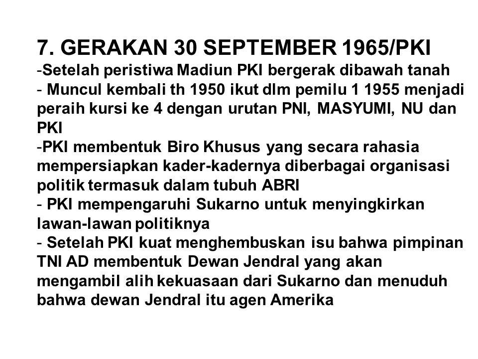 7. GERAKAN 30 SEPTEMBER 1965/PKI