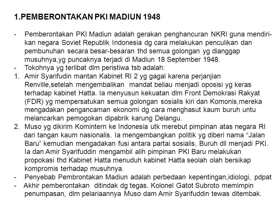 1.PEMBERONTAKAN PKI MADIUN 1948