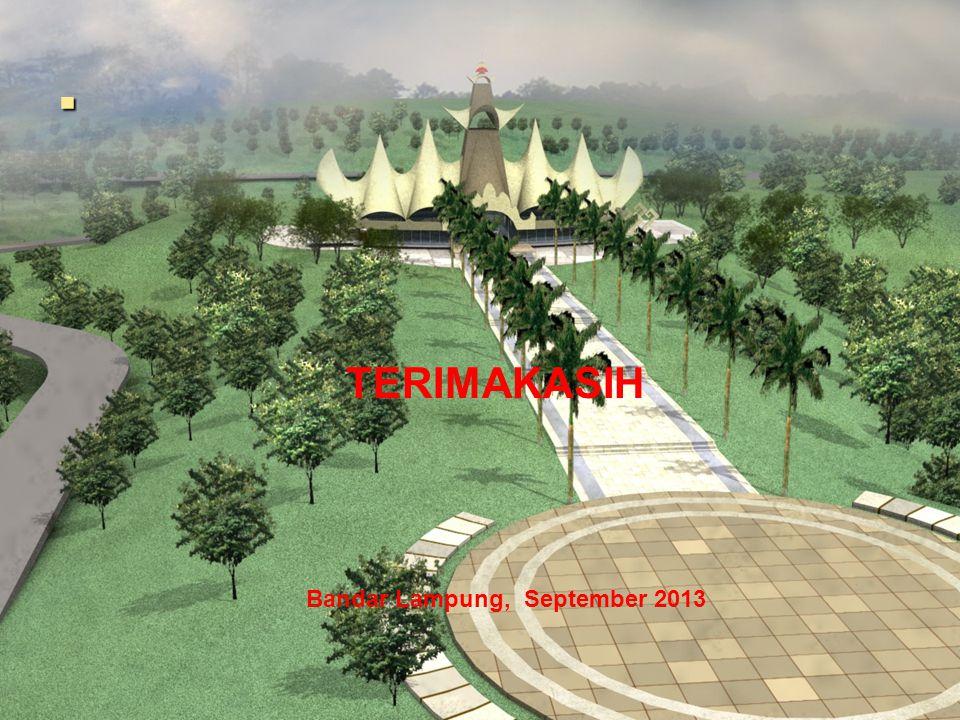 . TERIMAKASIH Bandar Lampung, September 2013