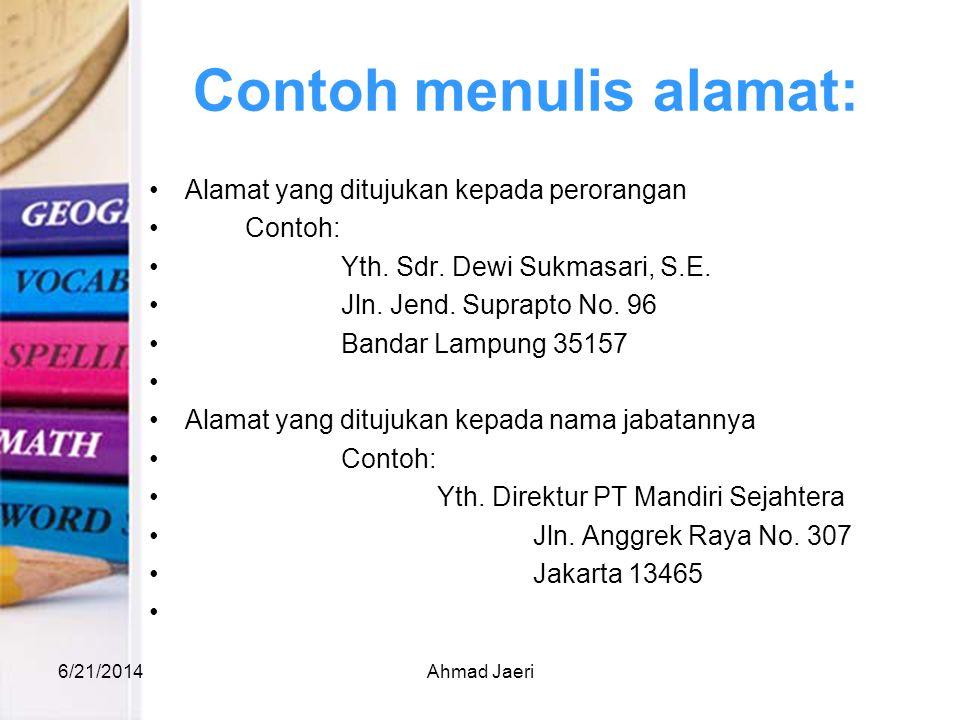 Contoh menulis alamat: