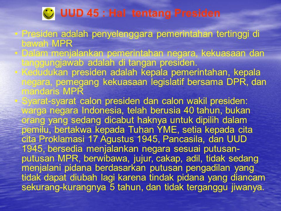 UUD 45 : Hal tentang Presiden
