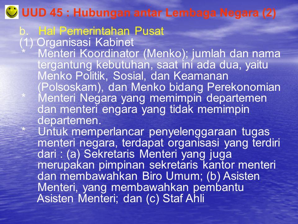 UUD 45 : Hubungan antar Lembaga Negara (2)