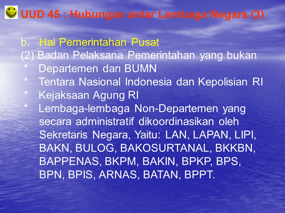 UUD 45 : Hubungan antar Lembaga Negara (3)