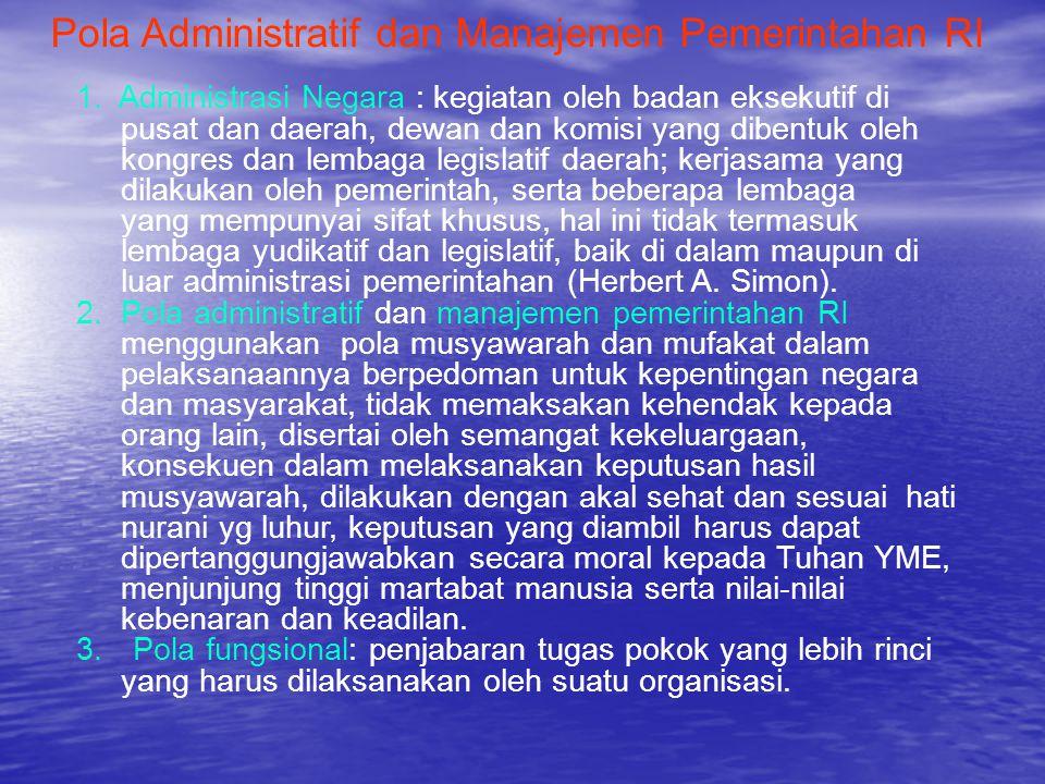 Pola Administratif dan Manajemen Pemerintahan RI