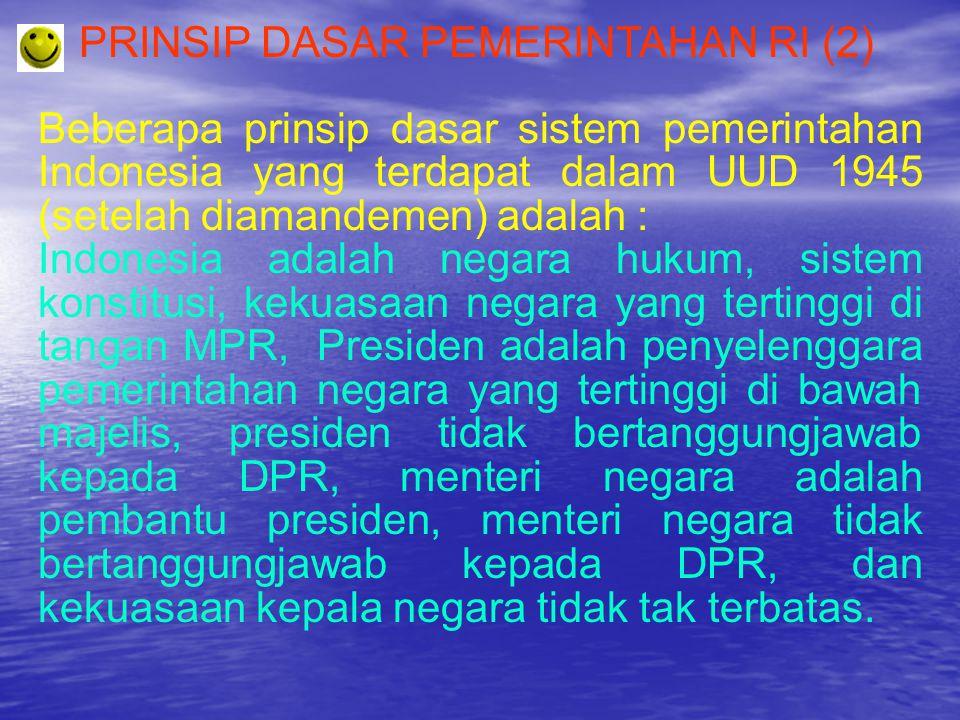 PRINSIP DASAR PEMERINTAHAN RI (2)