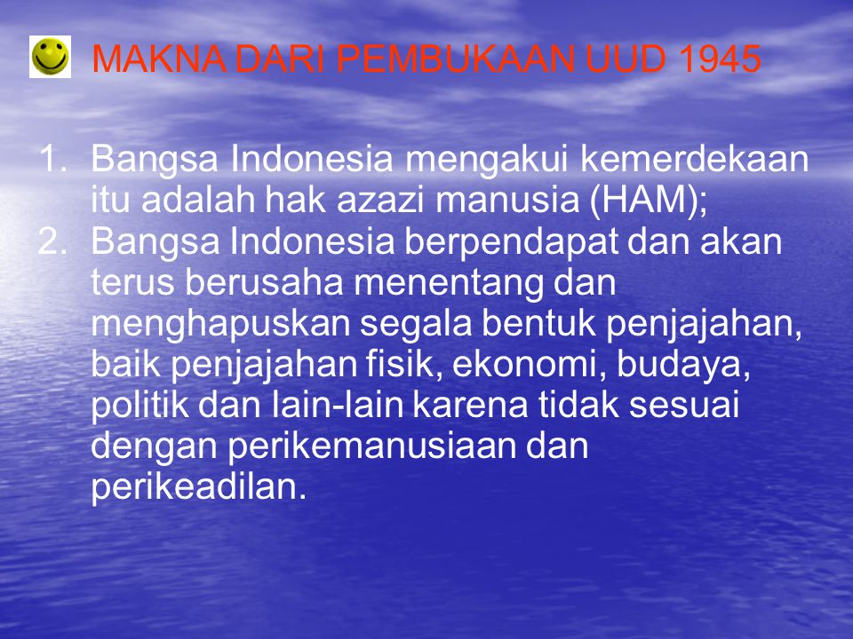 MAKNA DARI PEMBUKAAN UUD 1945