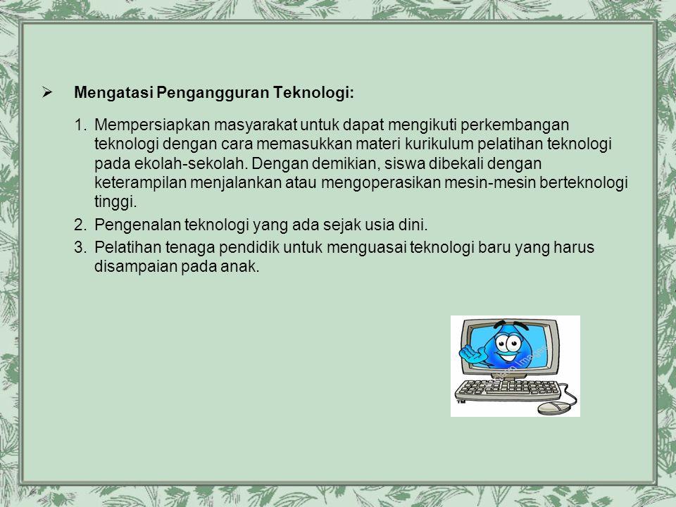 Mengatasi Pengangguran Teknologi: