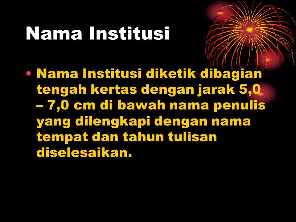 Nama Institusi
