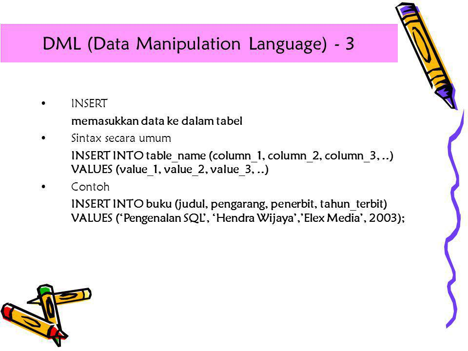 DML (Data Manipulation Language) - 3