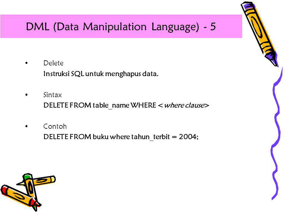 DML (Data Manipulation Language) - 5