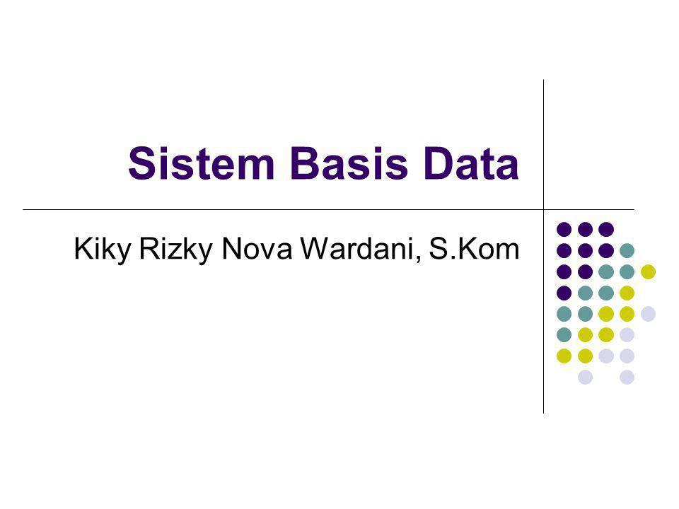 Kiky Rizky Nova Wardani, S.Kom