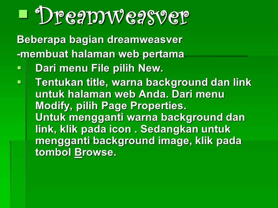 Dreamweasver Beberapa bagian dreamweasver -membuat halaman web pertama