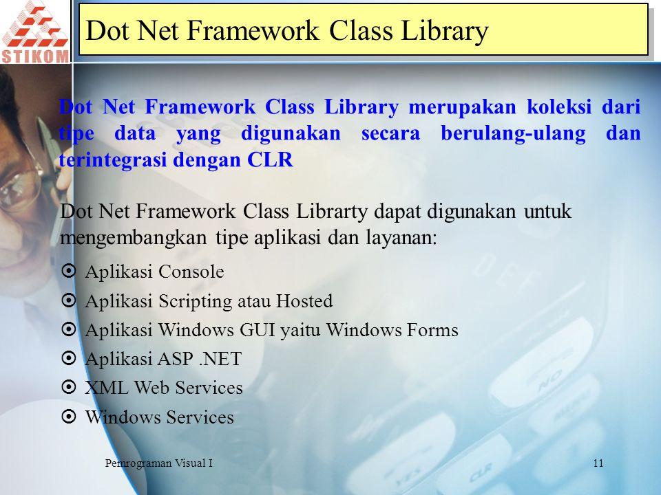 Dot Net Framework Class Library