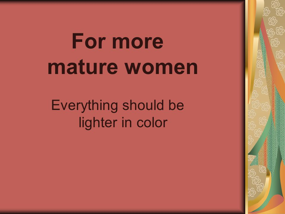 Everything should be lighter in color