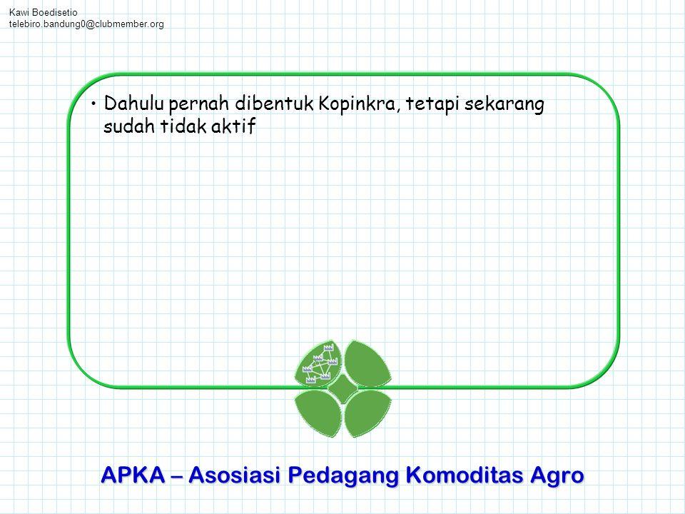 APKA – Asosiasi Pedagang Komoditas Agro