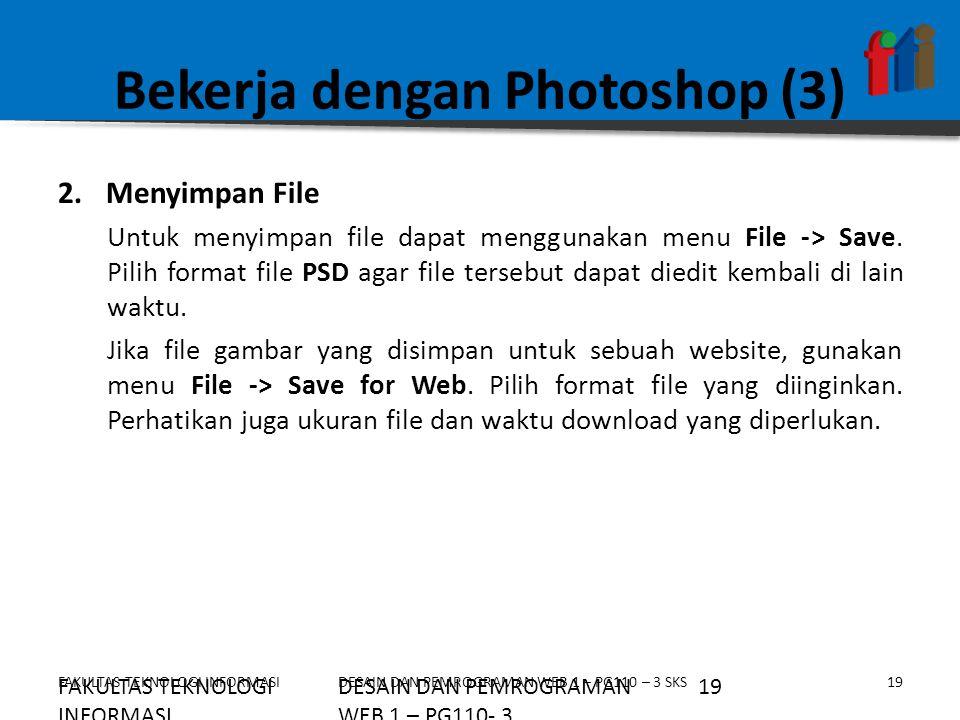 Bekerja dengan Photoshop (3)
