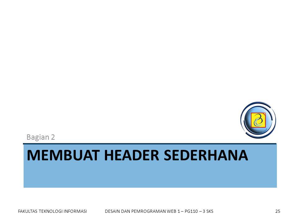MEMBUAT HEADER SEDERHANA