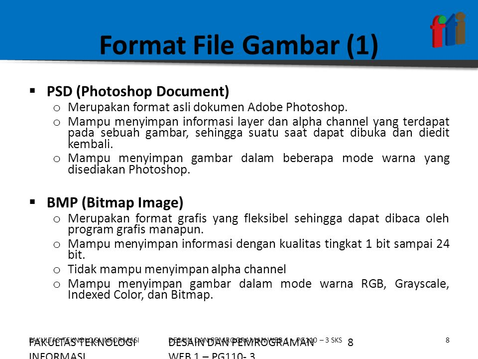 Format File Gambar (1) PSD (Photoshop Document) BMP (Bitmap Image)