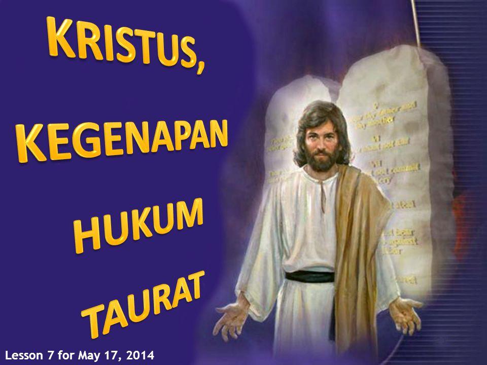 KRISTUS, KEGENAPAN HUKUM TAURAT